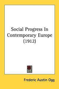 Social Progress in Contemporary Europe