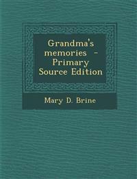 Grandma's Memories - Primary Source Edition