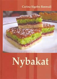 Nybakat : mor och dotter bakar efter sina bästa familjerecept