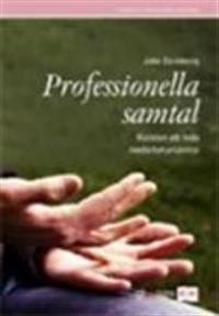 Professionella samtal - Konsten att leda medarbetarsamtal