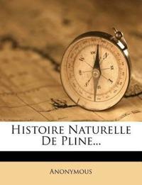 Histoire Naturelle de Pline...