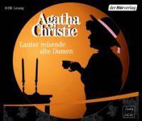 Christie, A: Lauter reizende alte Damen/3 CDs