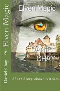 Elven Magic (Book 1, Fae the Fairy) in Colour
