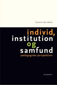 Individ, institution og samfund