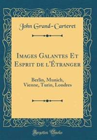 Images Galantes Et Esprit de l'Étranger