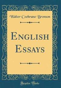 English Essays (Classic Reprint)