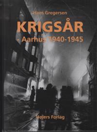 Krigsår - Aarhus 1940-1945
