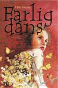 Farlig dans