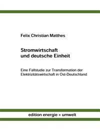 Stromwirtschaft Und Deutsche Einheit