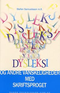 Dysleksi og andre vanskeligheder med skriftsproget