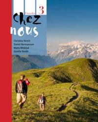 Chez nous 3 Textbok inkl. ljudfiler och elevwebb