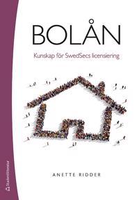 Bolån : kunskap för Swedsecs licensiering