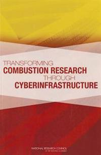 Transforming Combustion Research through Cyberinfrastructure