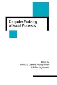 Computer Modeling of Social Processes