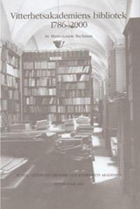 Vitterhetsakademiens bibliotek 1786-2000