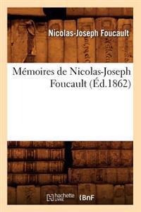 Memoires de Nicolas-Joseph Foucault (Ed.1862)