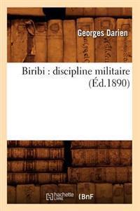 Biribi: Discipline Militaire (�d.1890)