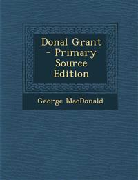 Donal Grant - Primary Source Edition