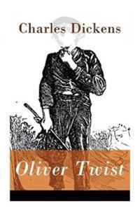 Oliver Twist - Vollst ndige Deutsche Ausgabe