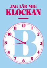 Jag lär mig klockan B