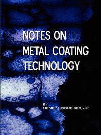 Notes on Metal Coating Technology (Applied Engineering)