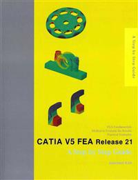 Catia V5 Fea Release 21: A Step by Step Guide
