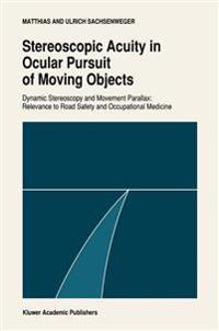 Stereoscopic Acuity in Ocular Pursuit of Moving Objects