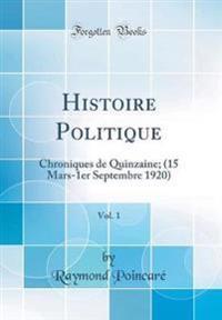 Histoire Politique, Vol. 1