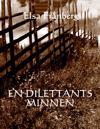 En dilettants minnen : memoarer 1928-2008