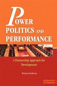 Power Politics & Performance (Pbk)