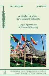 Legal Approaches to Cultural Diversity/Approches Juridiques de La Diversite Culturelle