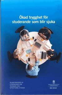 Ökad trygghet för studerande som blir sjuka. SOU 2018:9 : Delbetänkande från Utredningen om tryggare och effektivare studier
