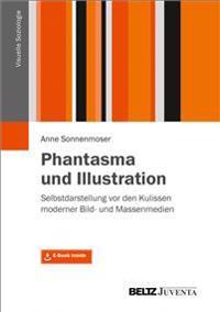 Phantasma und Illustration