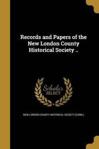 RECORDS & PAPERS OF THE NEW LO