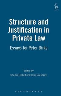 Structure and Justification in Private Law