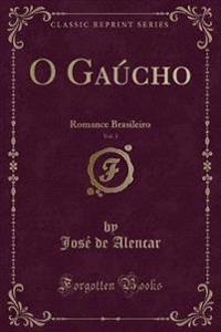 O Gaúcho, Vol. 1