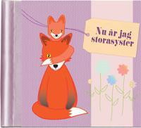 Nu är jag storasyster : en fyll-i-bok om att få syskon