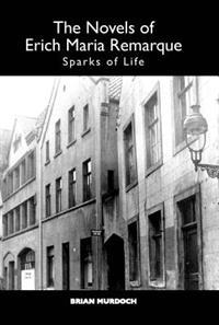 The Novels of Erich Maria Remarque