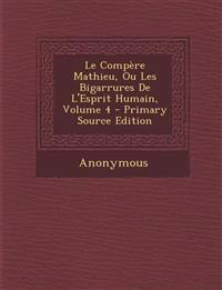 Le Compère Mathieu, Ou Les Bigarrures De L'Esprit Humain, Volume 4