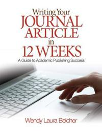 Writing Your Journal Article in Twelve Weeks