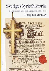 Sveriges kyrkohistoria. 5, Individualismens och upplysningens tid