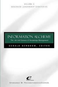 Information Alchemy