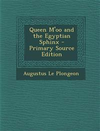 Queen M'Oo and the Egyptian Sphinx - Primary Source Edition