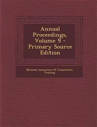 Annual Proceedings, Volume 9