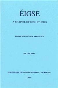 Eigse: A Journal of Irish Studies: Volume 35
