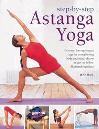 Step-by-Step Astanga Yoga