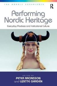 Performing Nordic Heritage