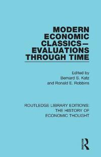 Modern Economic Classics-Evaluations Through Time