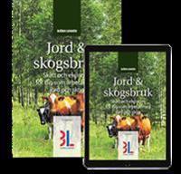 Jord & Skogsbruk : skatt och ekonomi för dig som arbetar med jord och skog