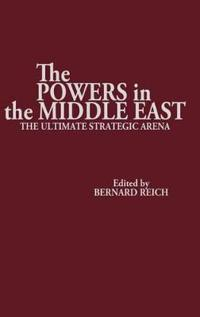 The Powers in the Middle East